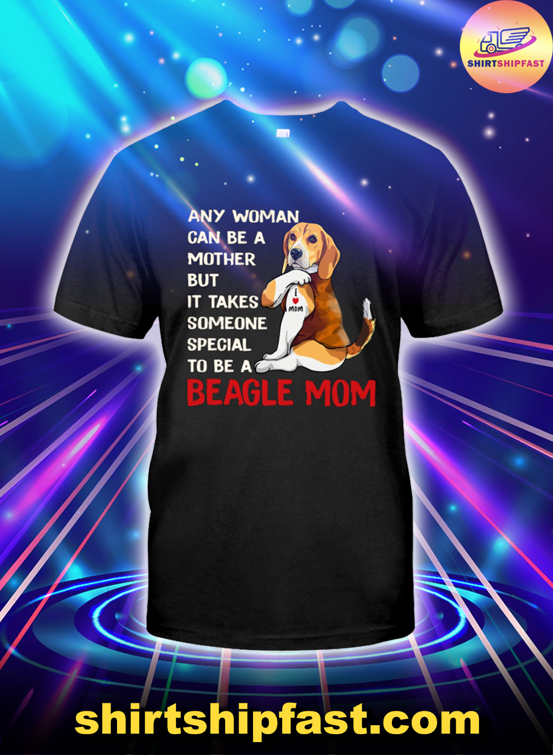 Any woman can be a mother but it takes someone special to be a beagle mom shirt