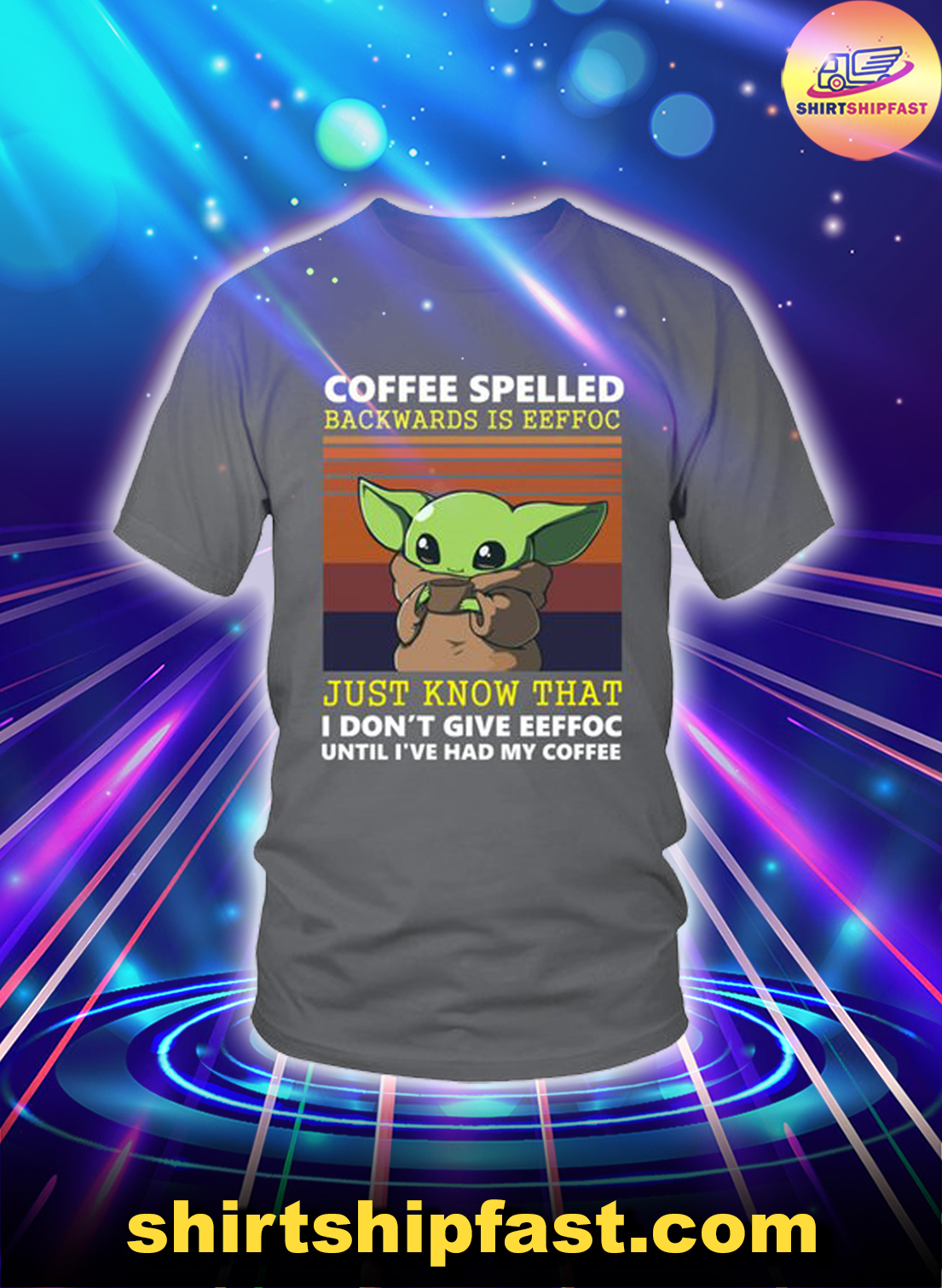 Baby Yoda Coffee spelled backwards is eeffoc just know that shirt - Charcoal