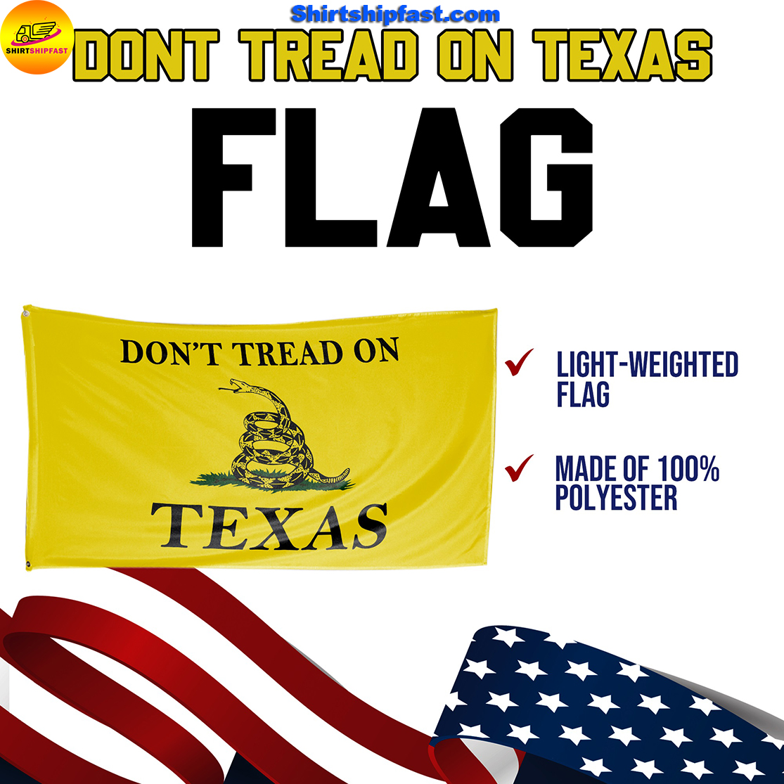 Don't tread on Texas flag - Picture 3