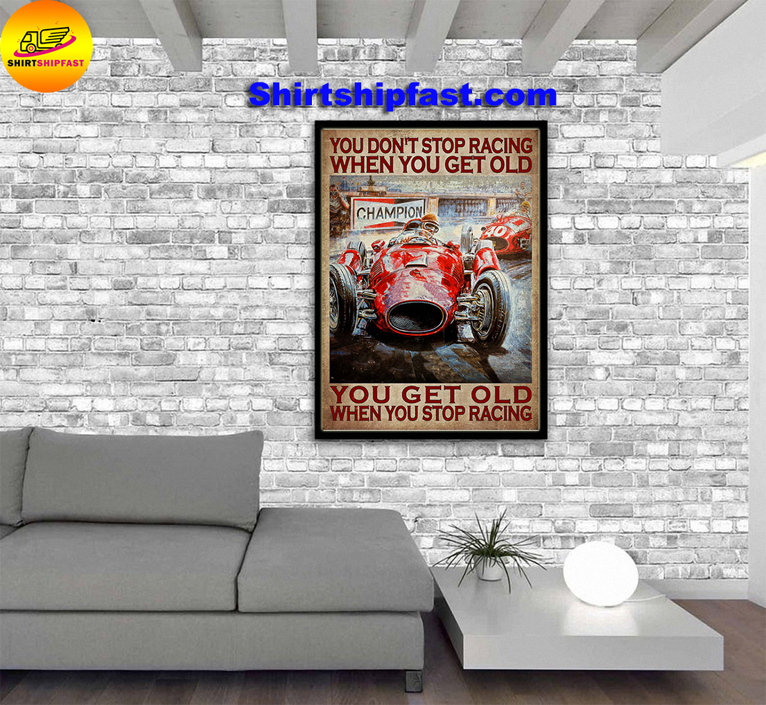 Drag racing You don't stop racing when you get old poster - Picture 1