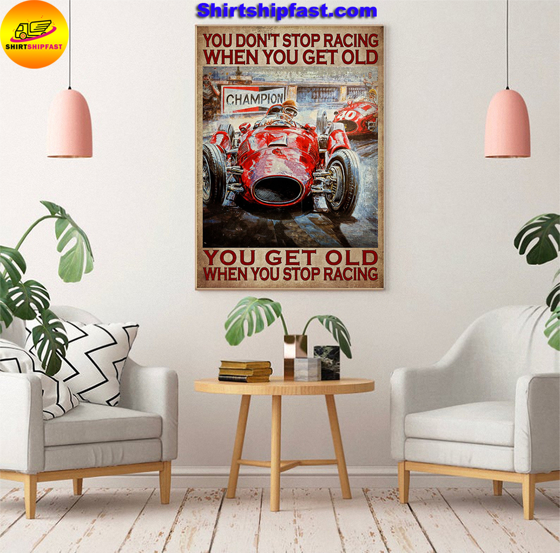 Drag racing You don't stop racing when you get old poster - Picture 3