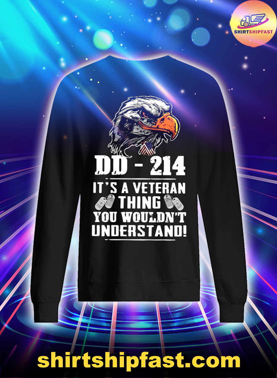 Eagle DD-214 It's a veteran thing you wouldn't understand sweatshirt