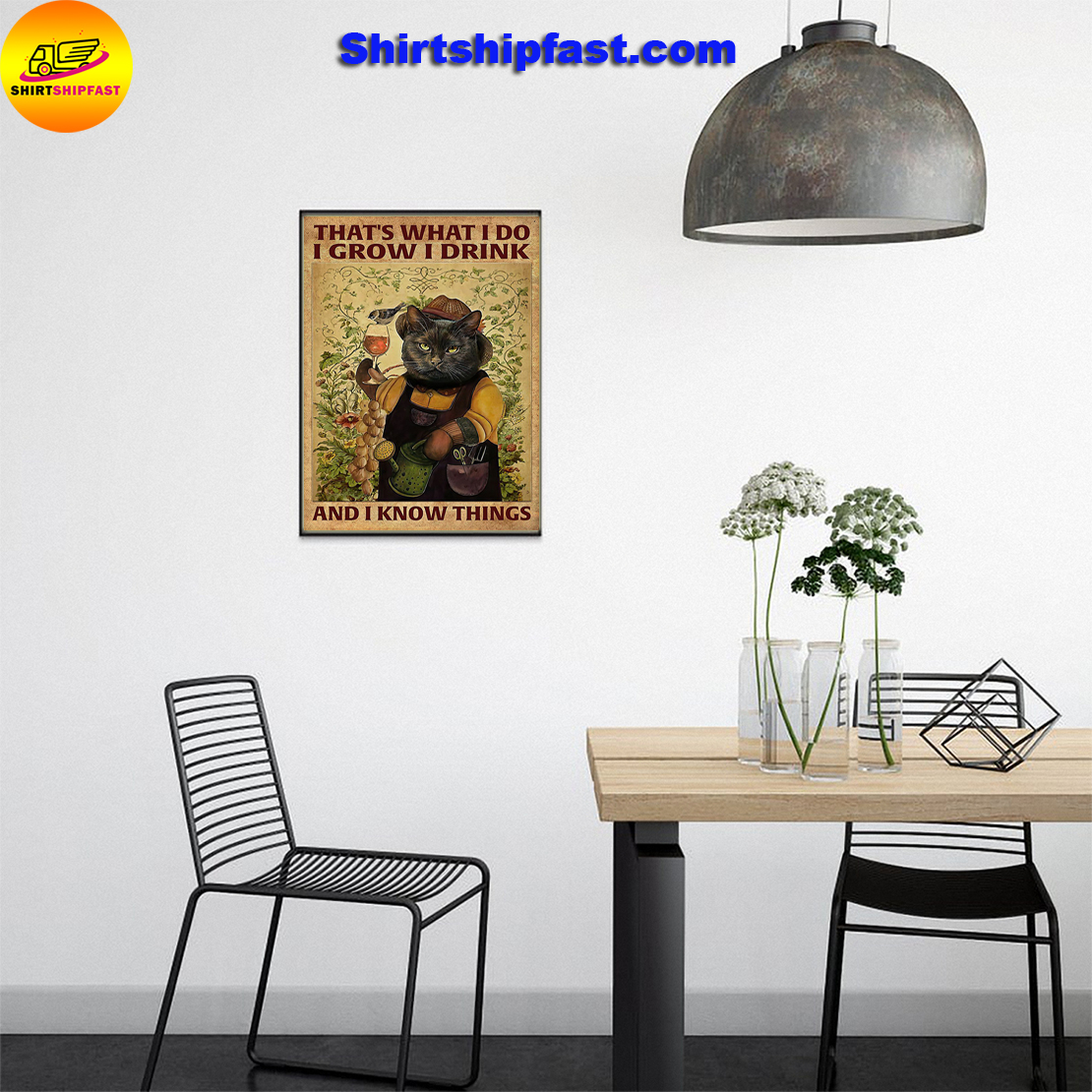 Garden Black cat That's what I do I grow I drink and I know things poster - Picture 2