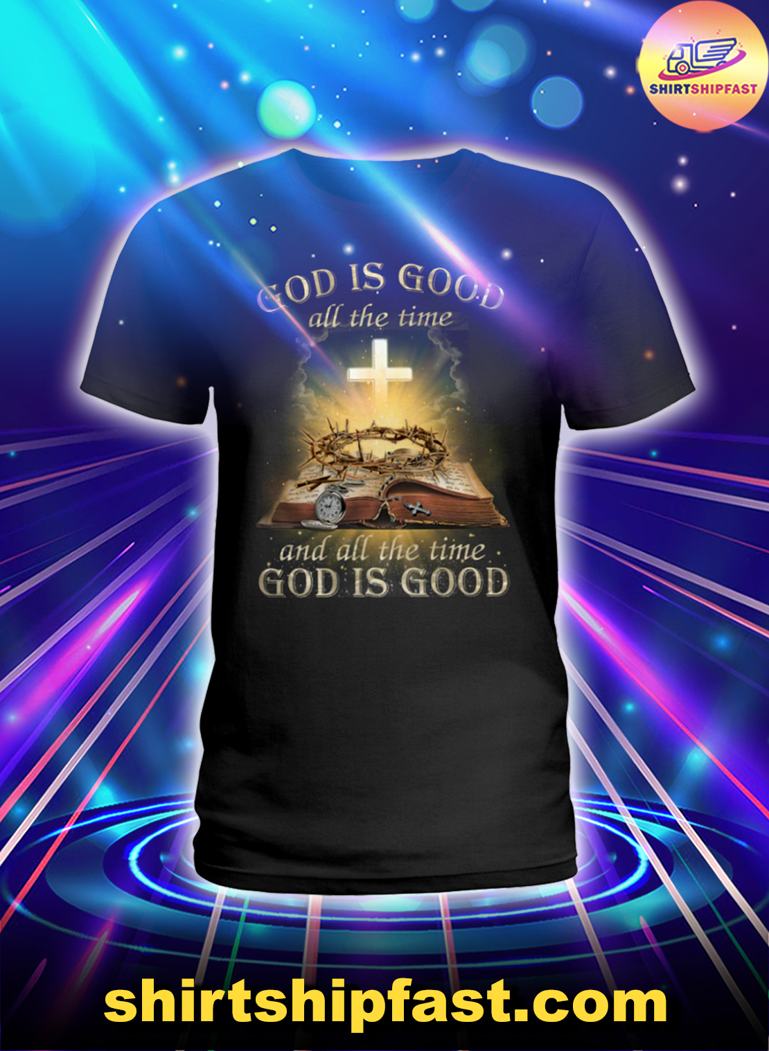 God is good all the time annd all the time god is good lady shirt