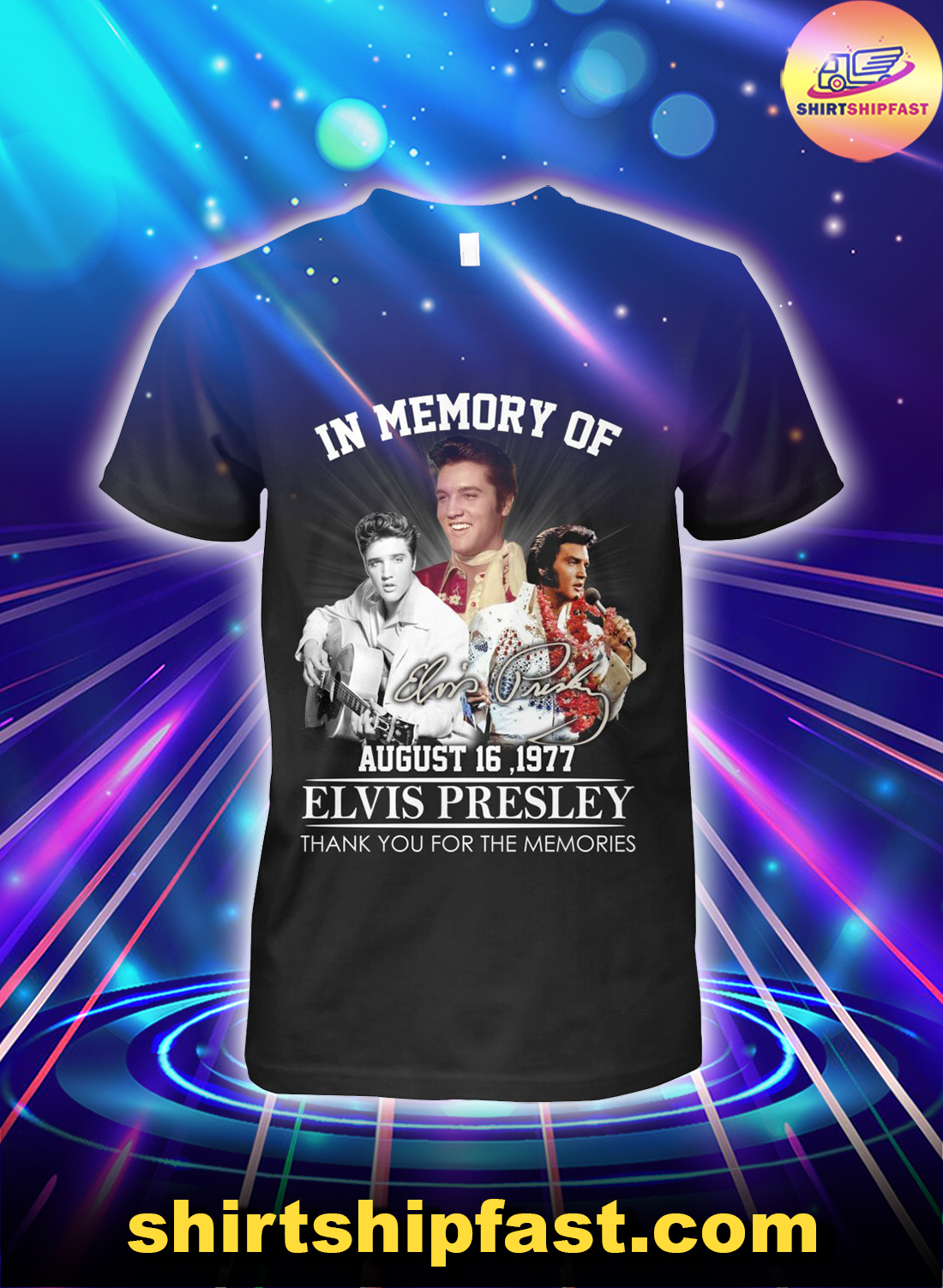 In memory of August 16 1977 Elvis Presley thank you for the memories shirt