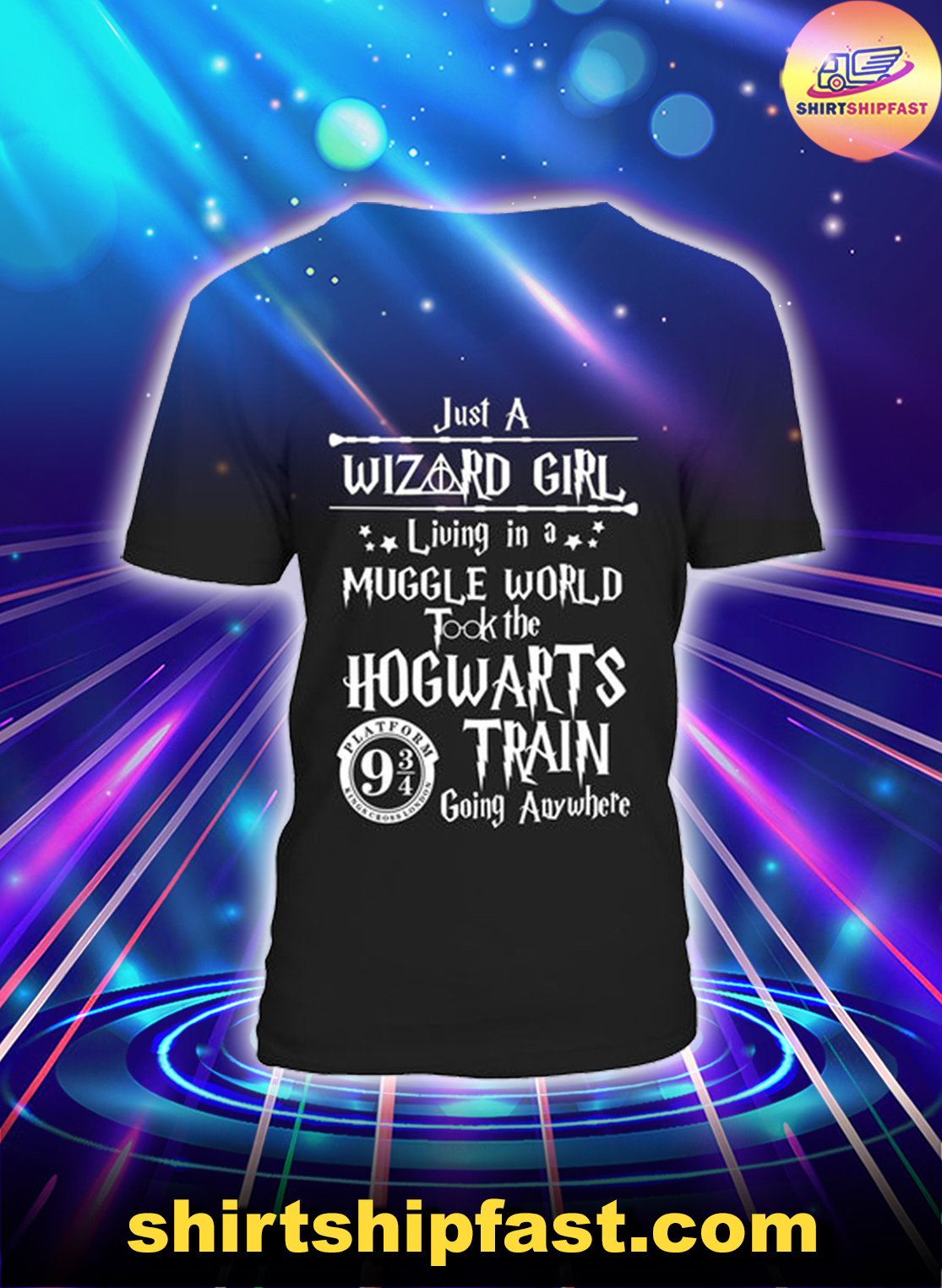 Just a wizard girl living in a muggle world took the Hogwarts train going anywhere v-neck