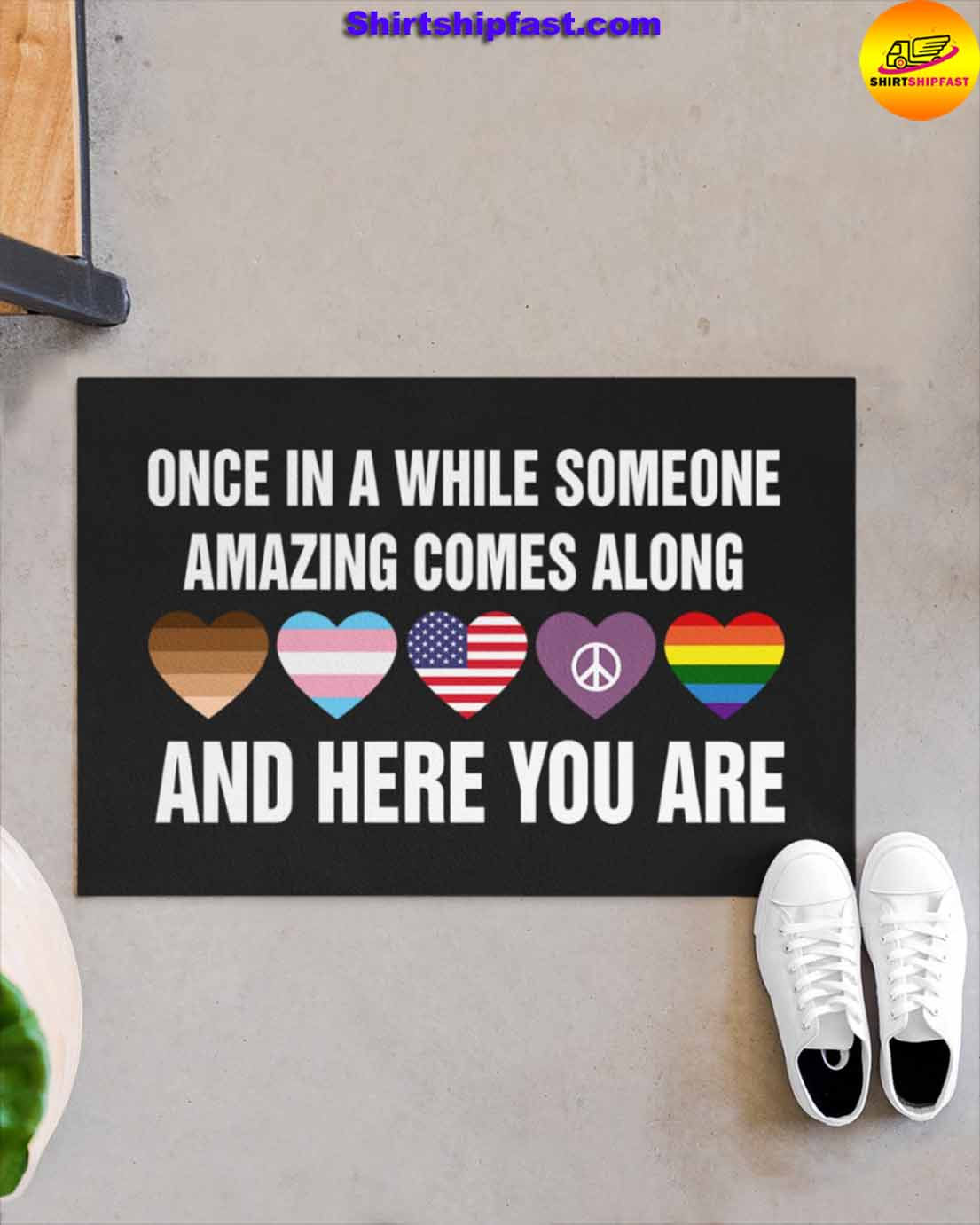 LGBT heart Once in a while someone amazing comes along and here you are doormat - Picture 1