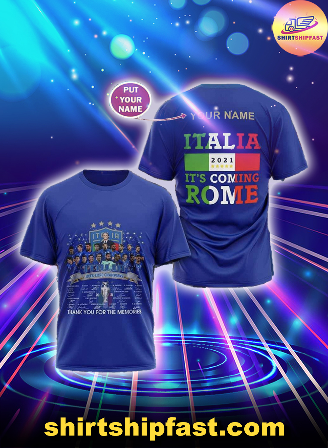 Personalized name Italia Uefa Euro champions signatures It's coming Rome shirt - Picture 1