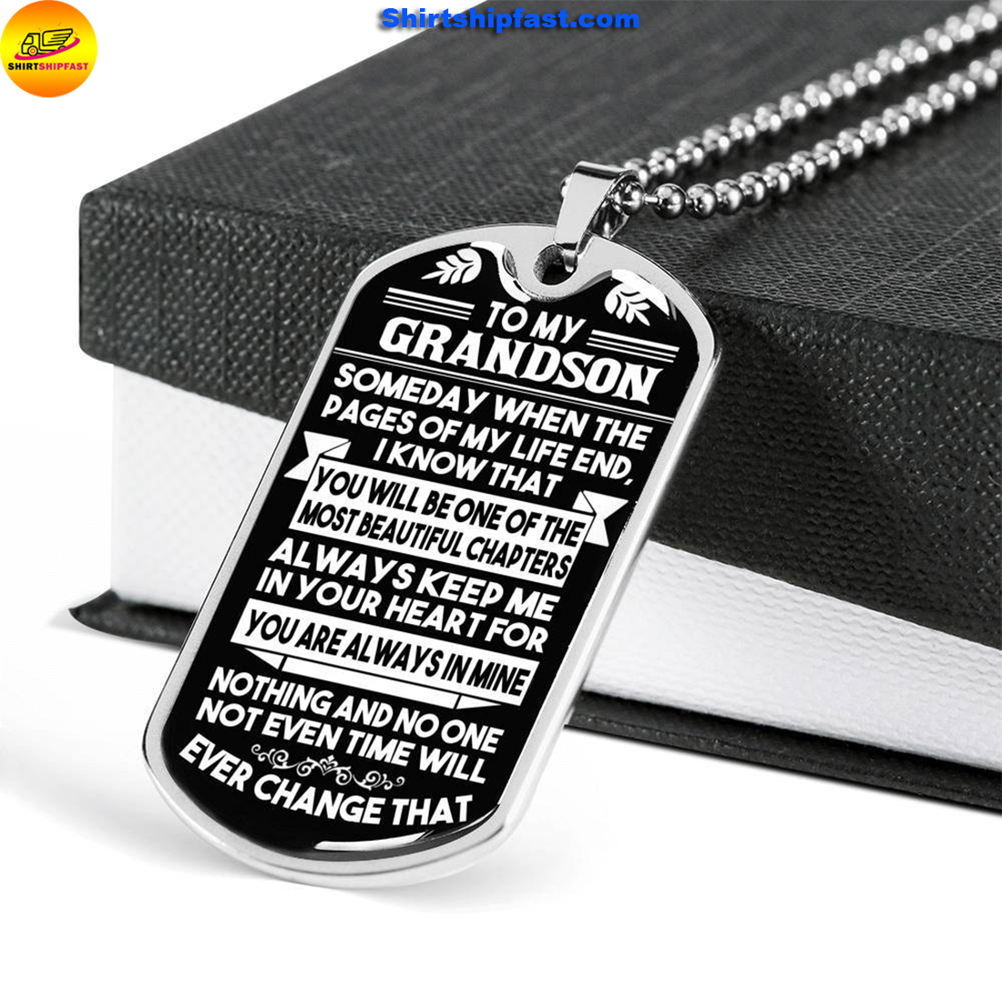 To my grandson someday when the pages of my life dog tag