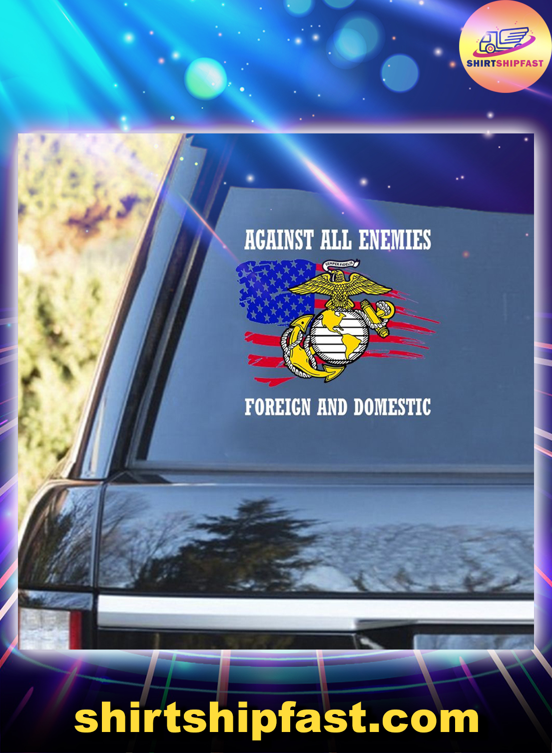 US Marine Corps Against all enemies foreign and domestic car sticker - Picture 1