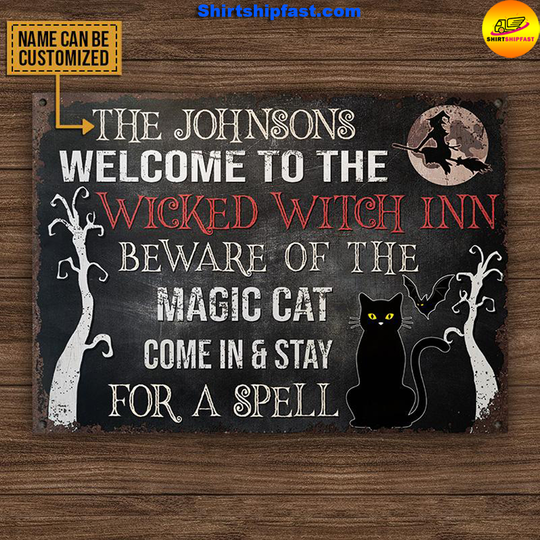 Welcome to the wicked witch inn beware of the magic cat custom name metal sign