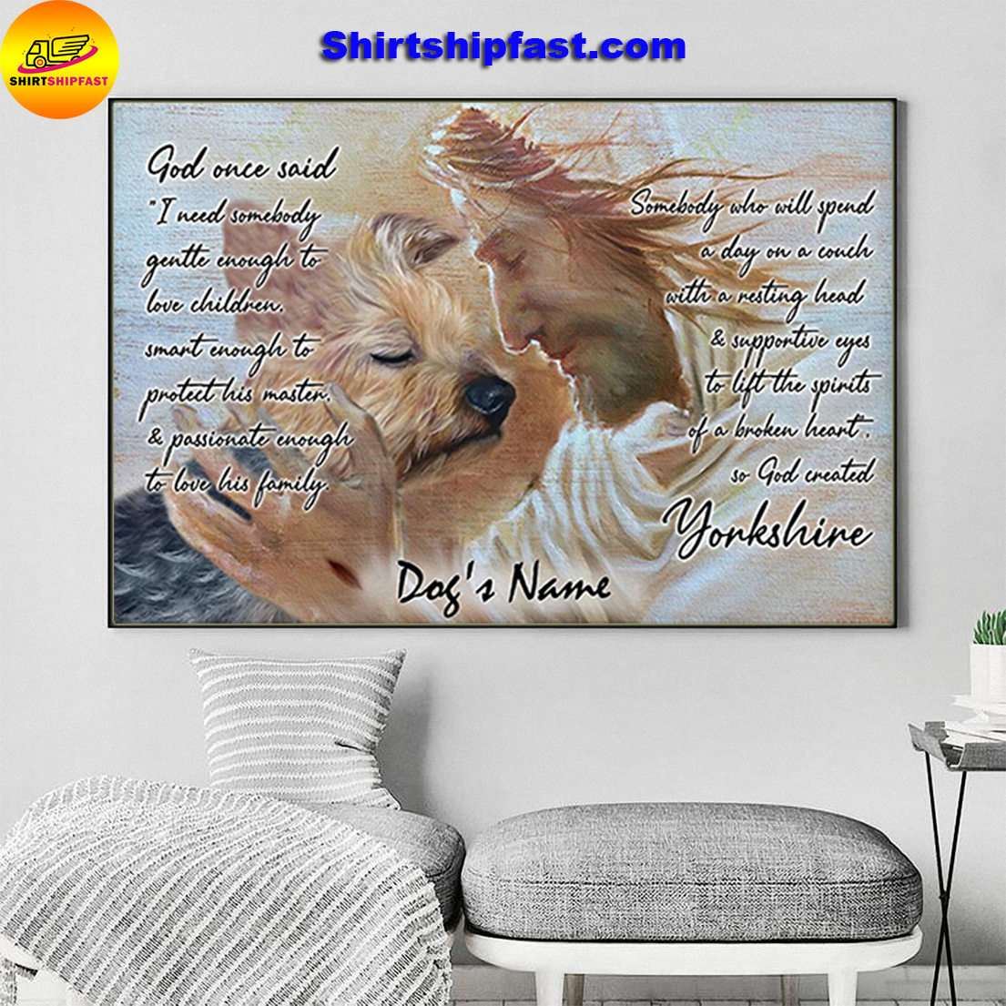 Yorkshire God once said I need somebody gentte enough to love children custom name poster - Picture 1