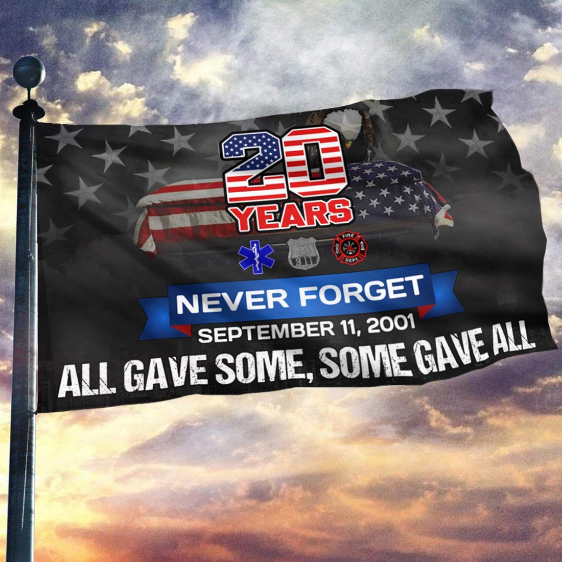 20 Years - 9/11 - All Gave Some Some Gave All Flag