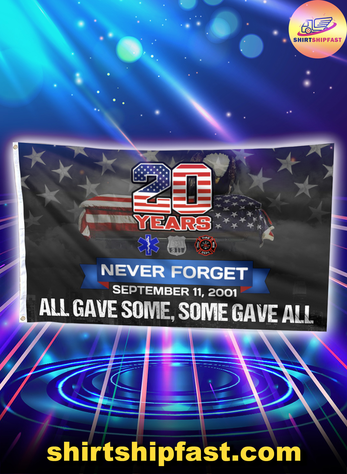 20 Years Never forget September 11 2001 All gave som some gave all flag - Picture 1