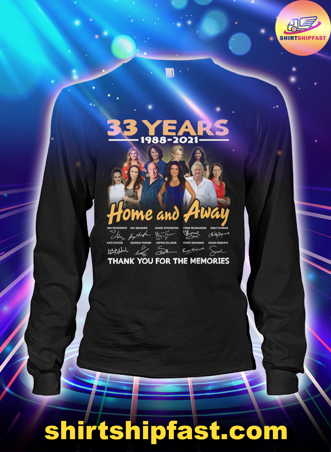 33 years 1988 2021 Home and Away signatures thank you for the memories long sleeve tee
