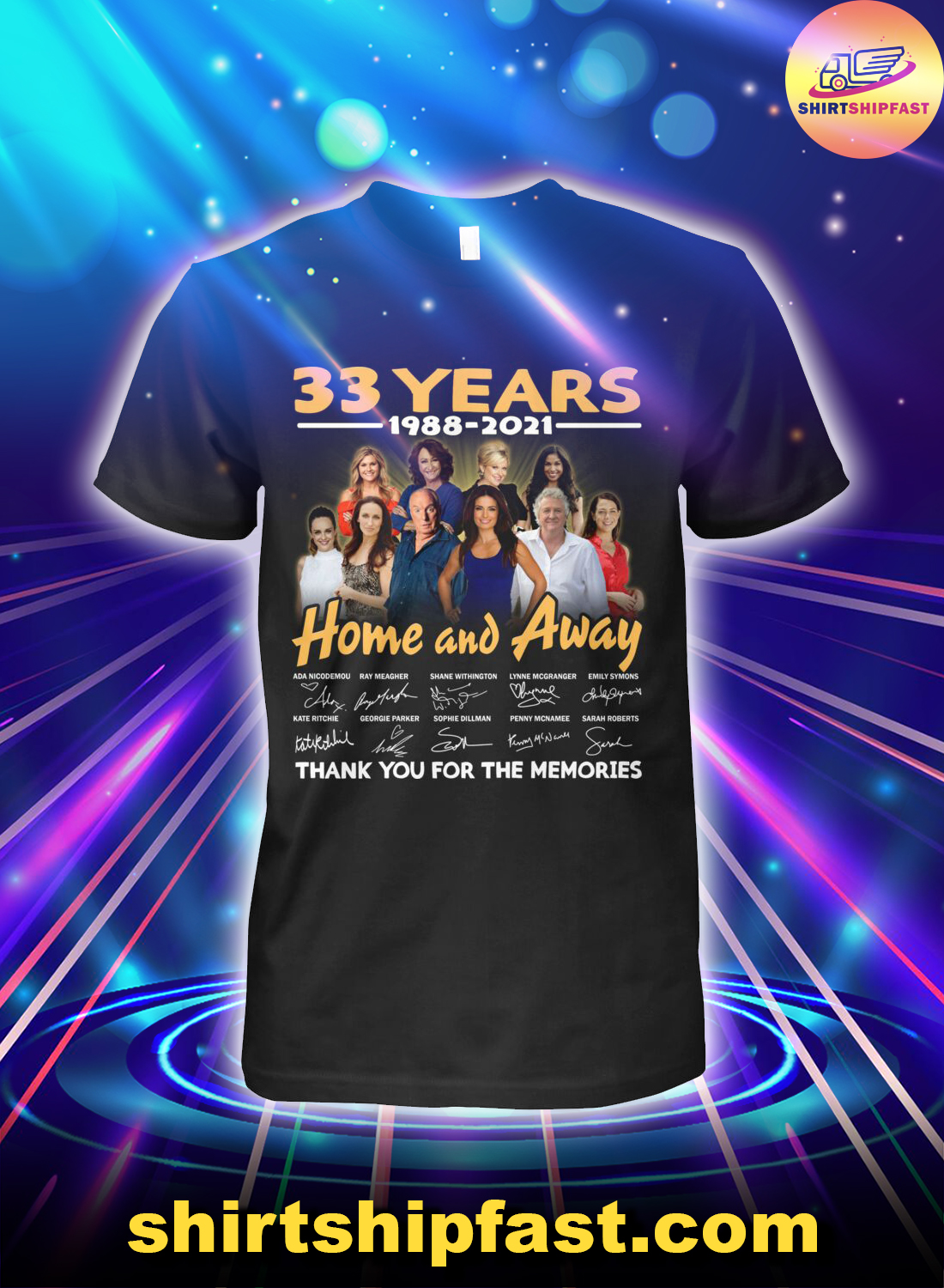 33 years 1988 2021 Home and Away signatures thank you for the memories shirt