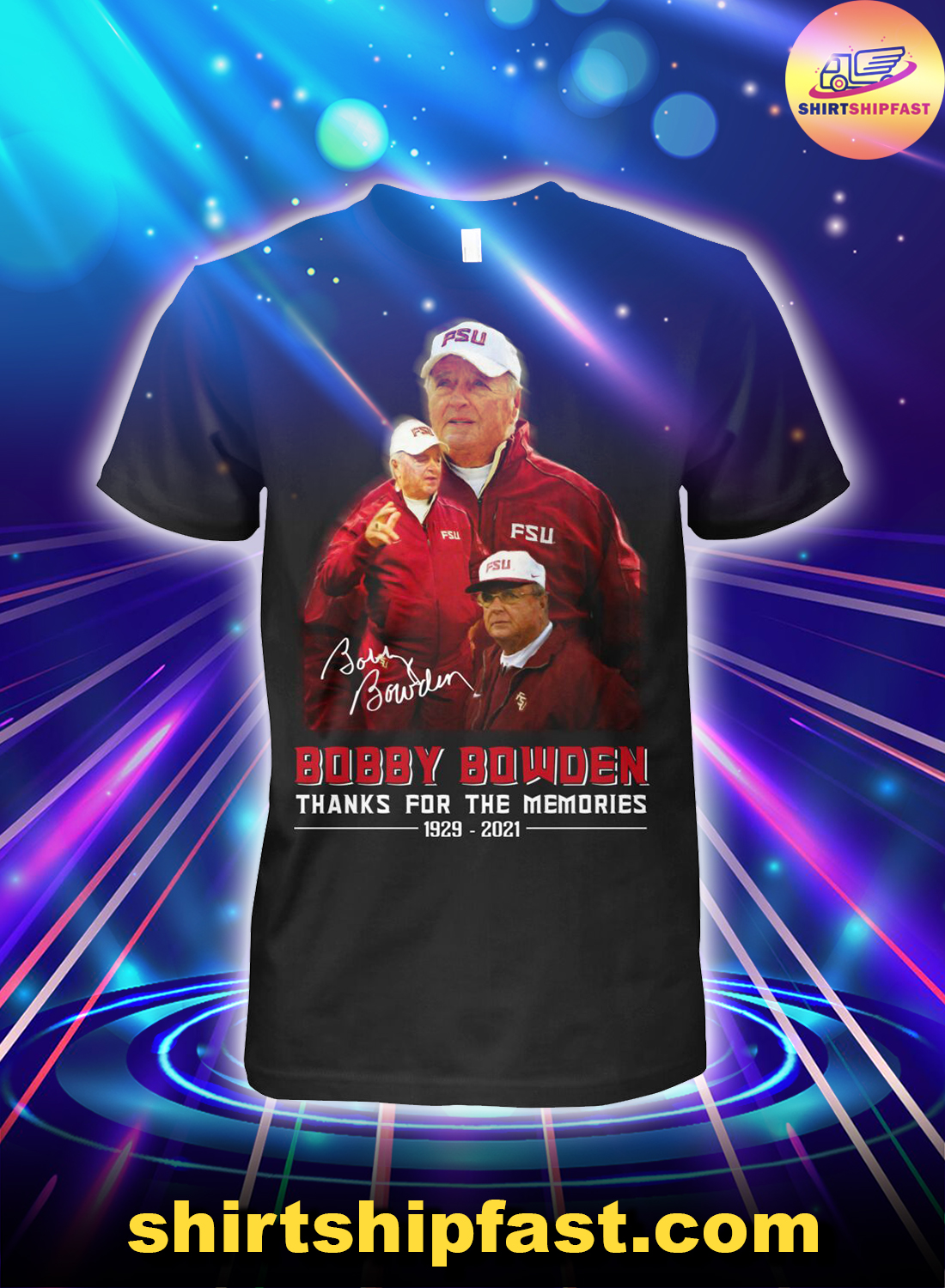 Bobby Bowden signature thanks for the memories 1929 2021 shirt