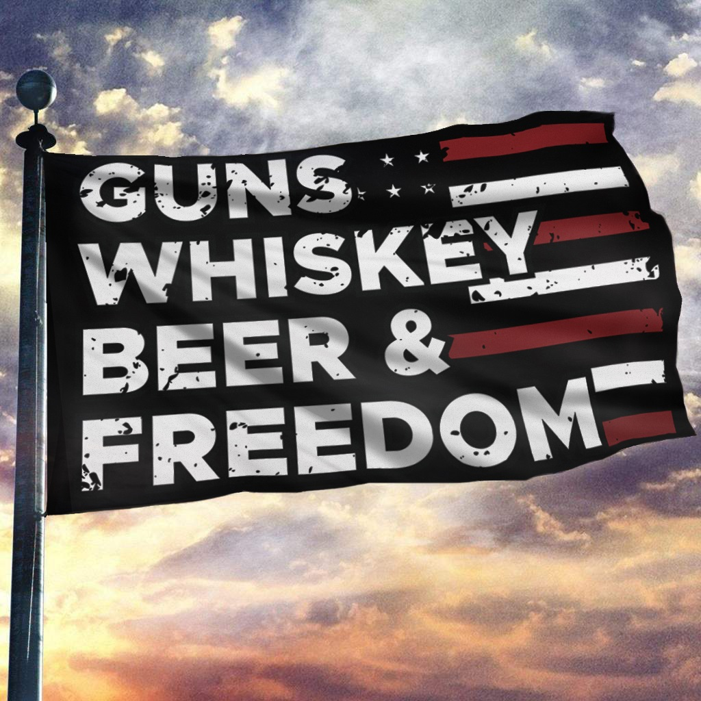 GUN WHISKEY BEER AND FREEDOM FLAG