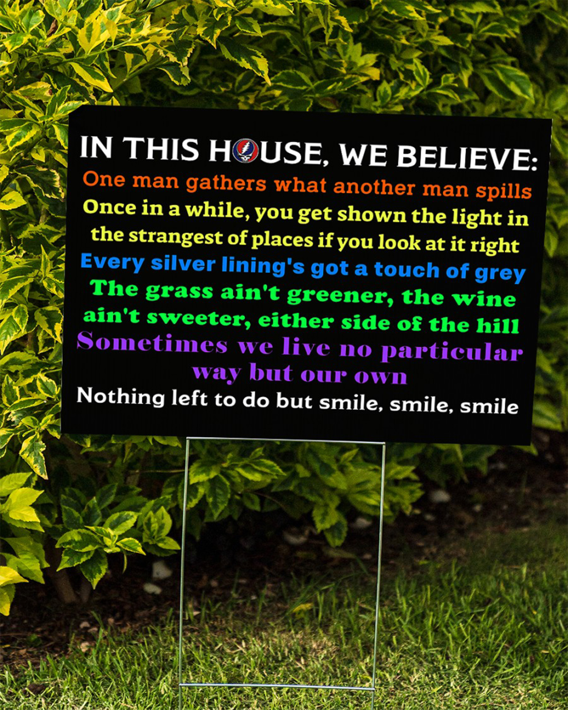 Grateful Dead In this house we believe one man gathers what another man spills yard sign - Picture 1