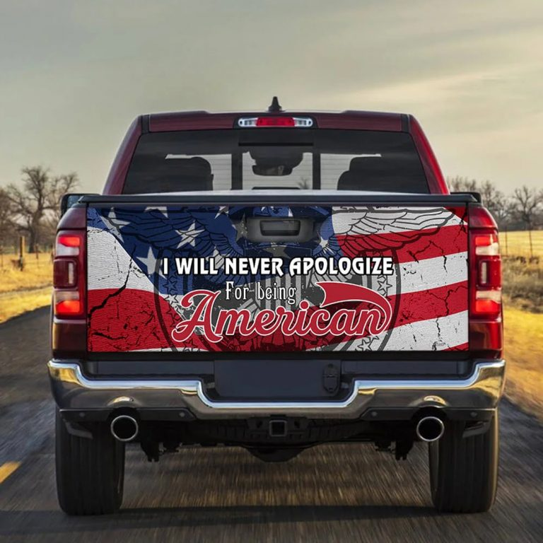 I will never apologize for being American truck sticker