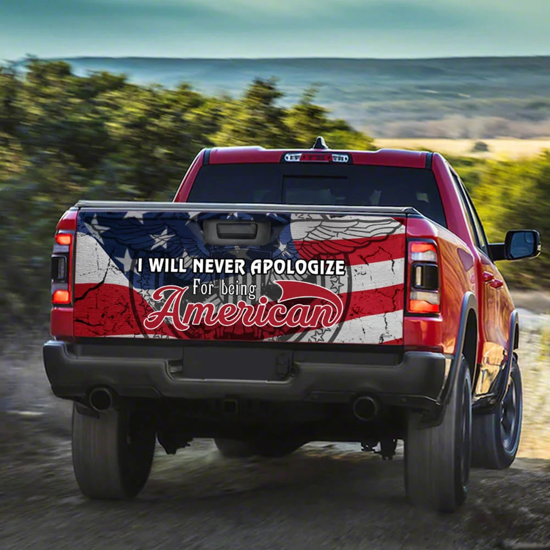 I will never apologize for being American truck sticker - Picture 2