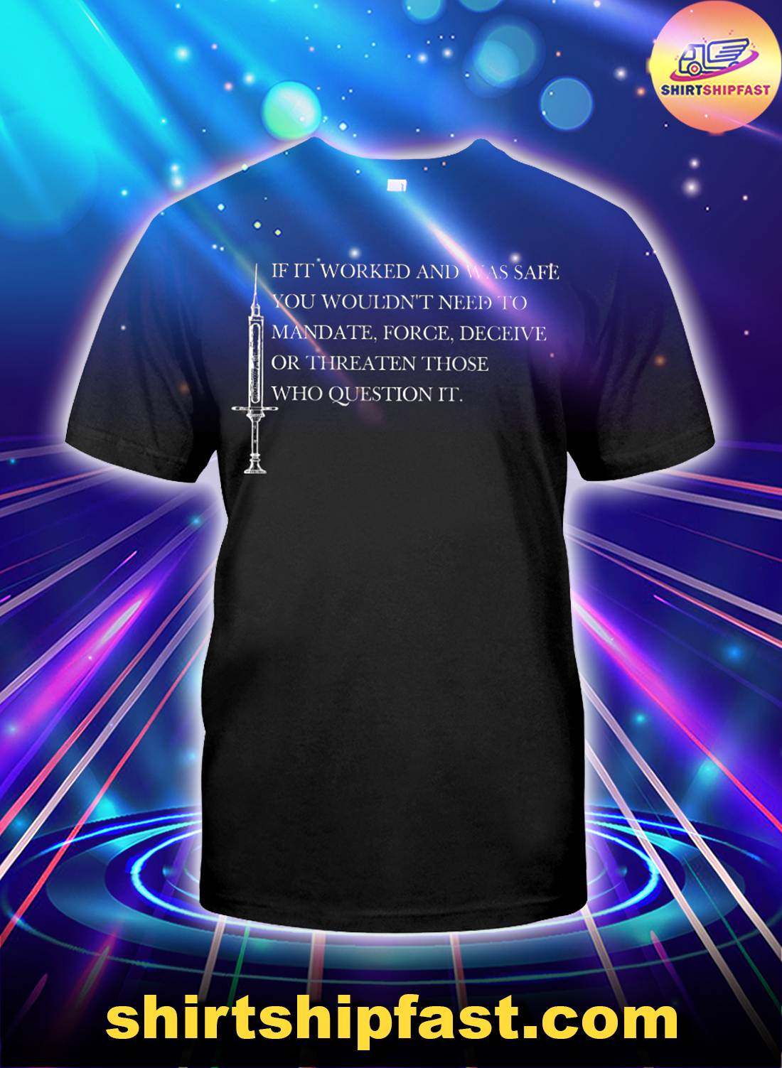 If it worked and was safe you wouldn't need to mandate shirt