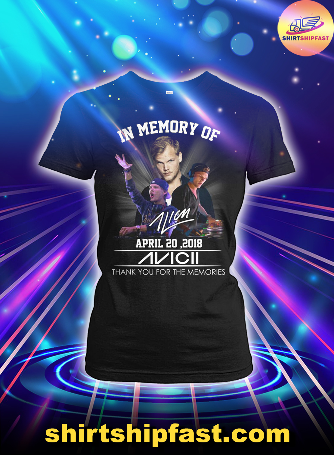 In memory of April 20 2018 Avicii thank you for the memories lady shirt