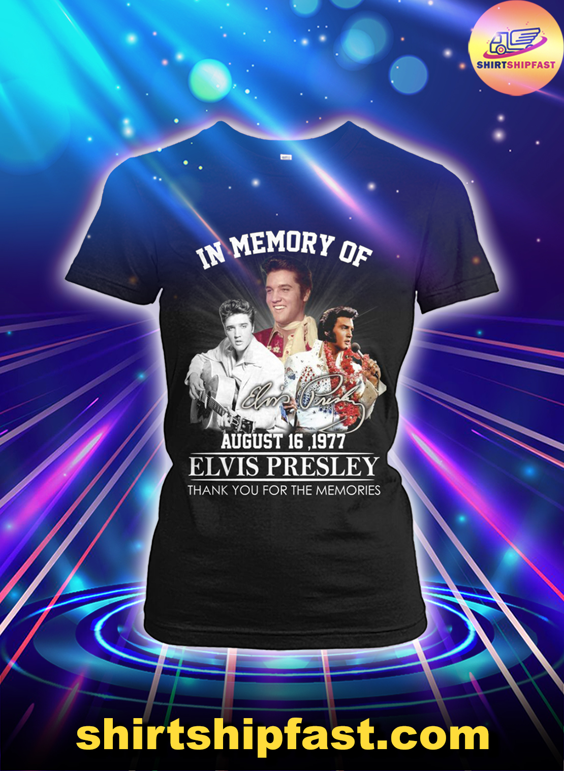 In memory of August 16 1977 Elvis Presley thank you for the memories lady shirt