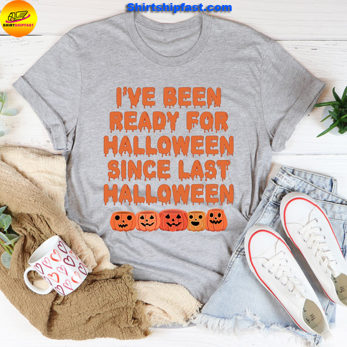 I've been ready for halloween since last halloween shirt - Picture 1