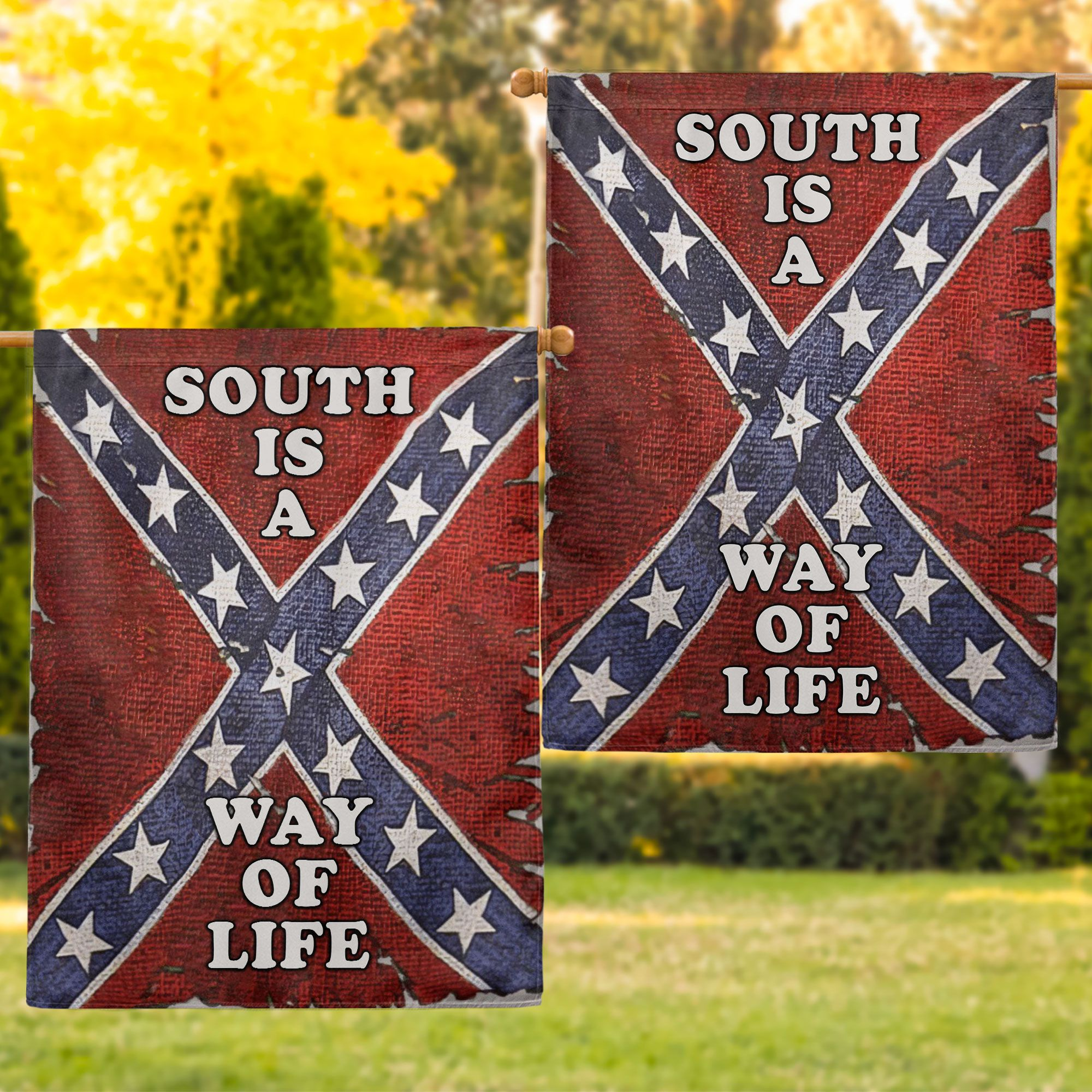 South is a way of life flag