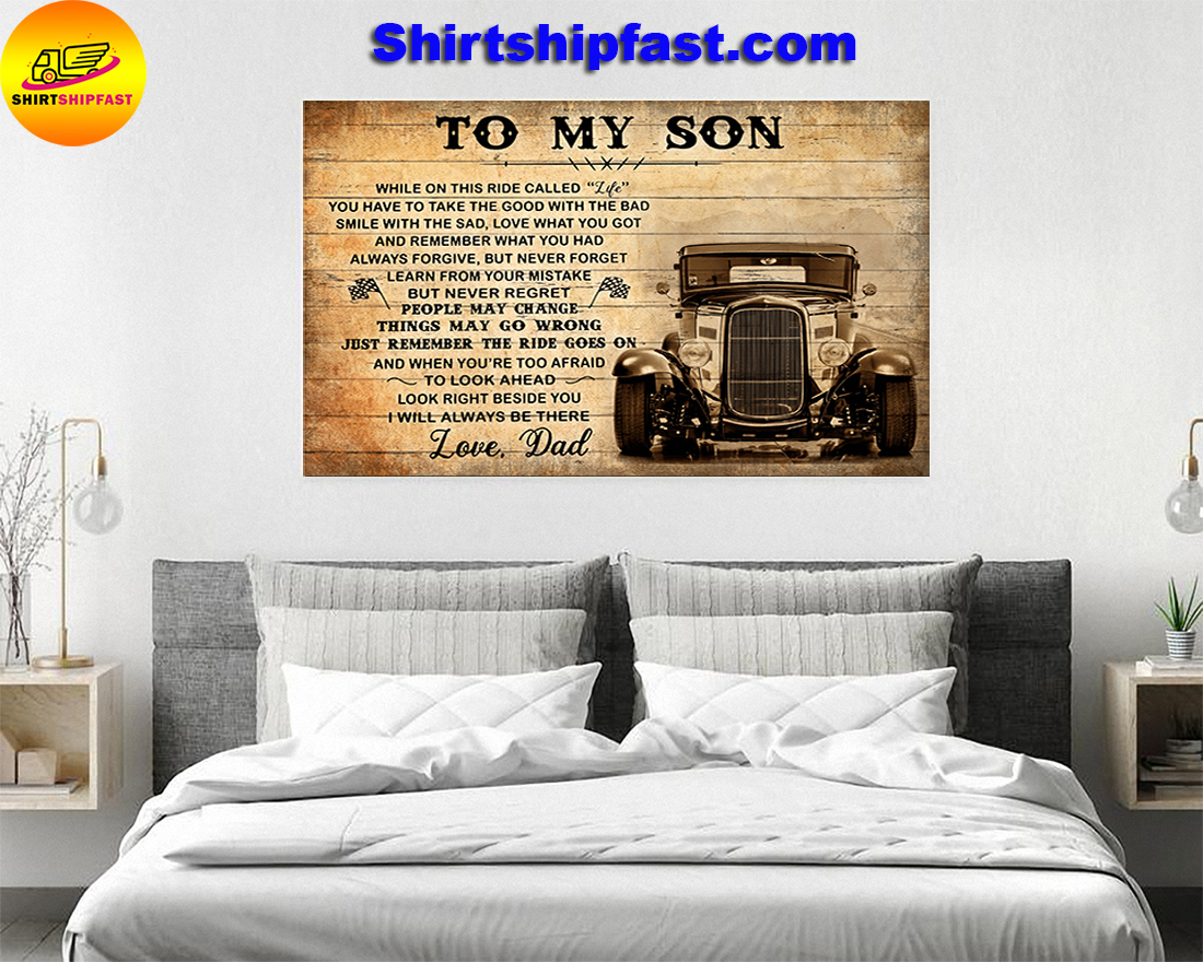 TO MY SON LOVE DAD HOT ROD CANVAS AND POSTER