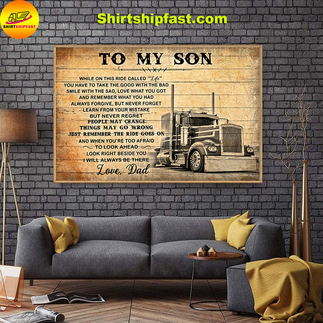 TO MY SON LOVE DAD TRUCK DRIVER CANVAS AND POSTER