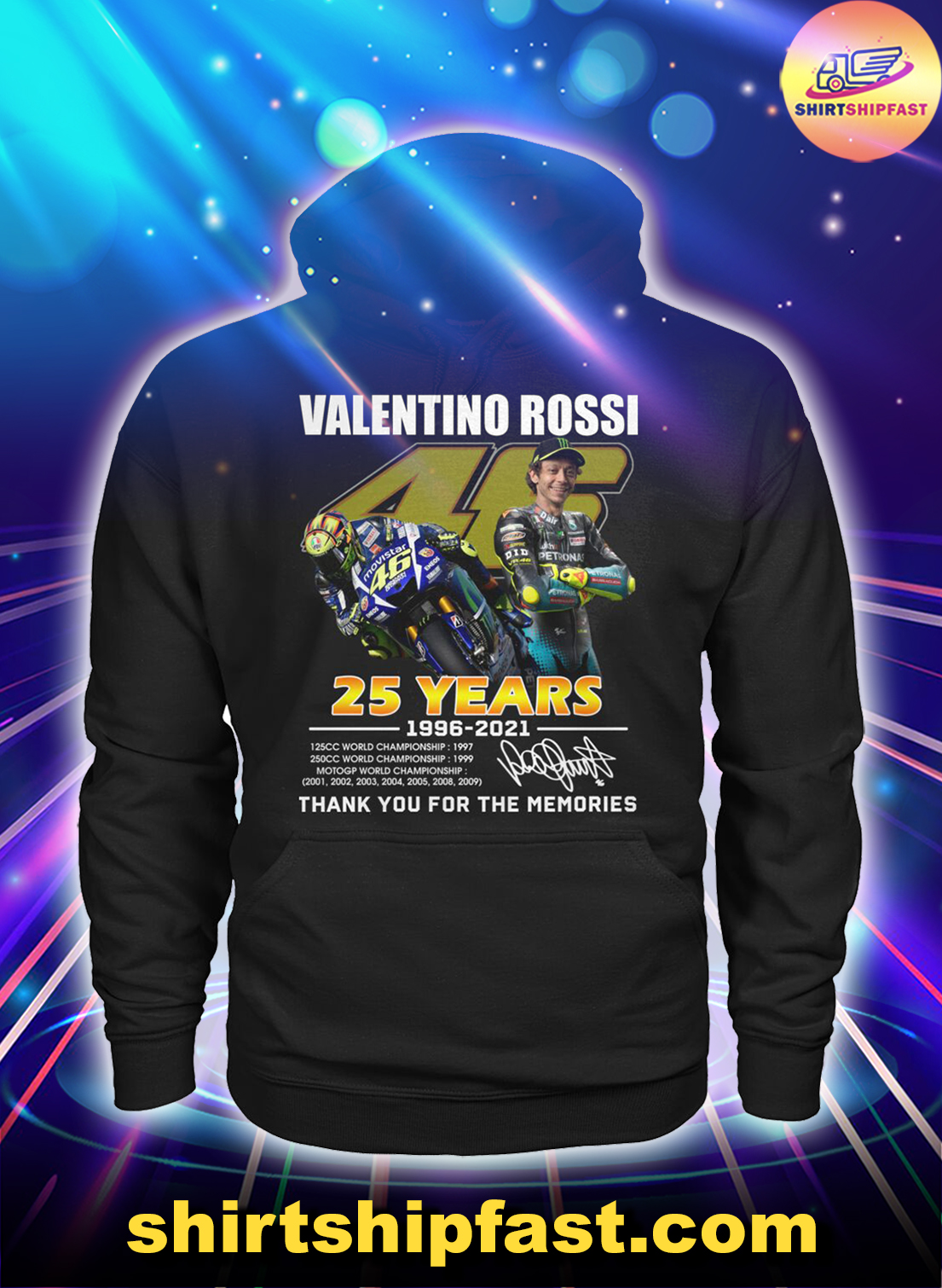 Valentino Rossi 25 years 1996 2021 thank you for the memories hoodie