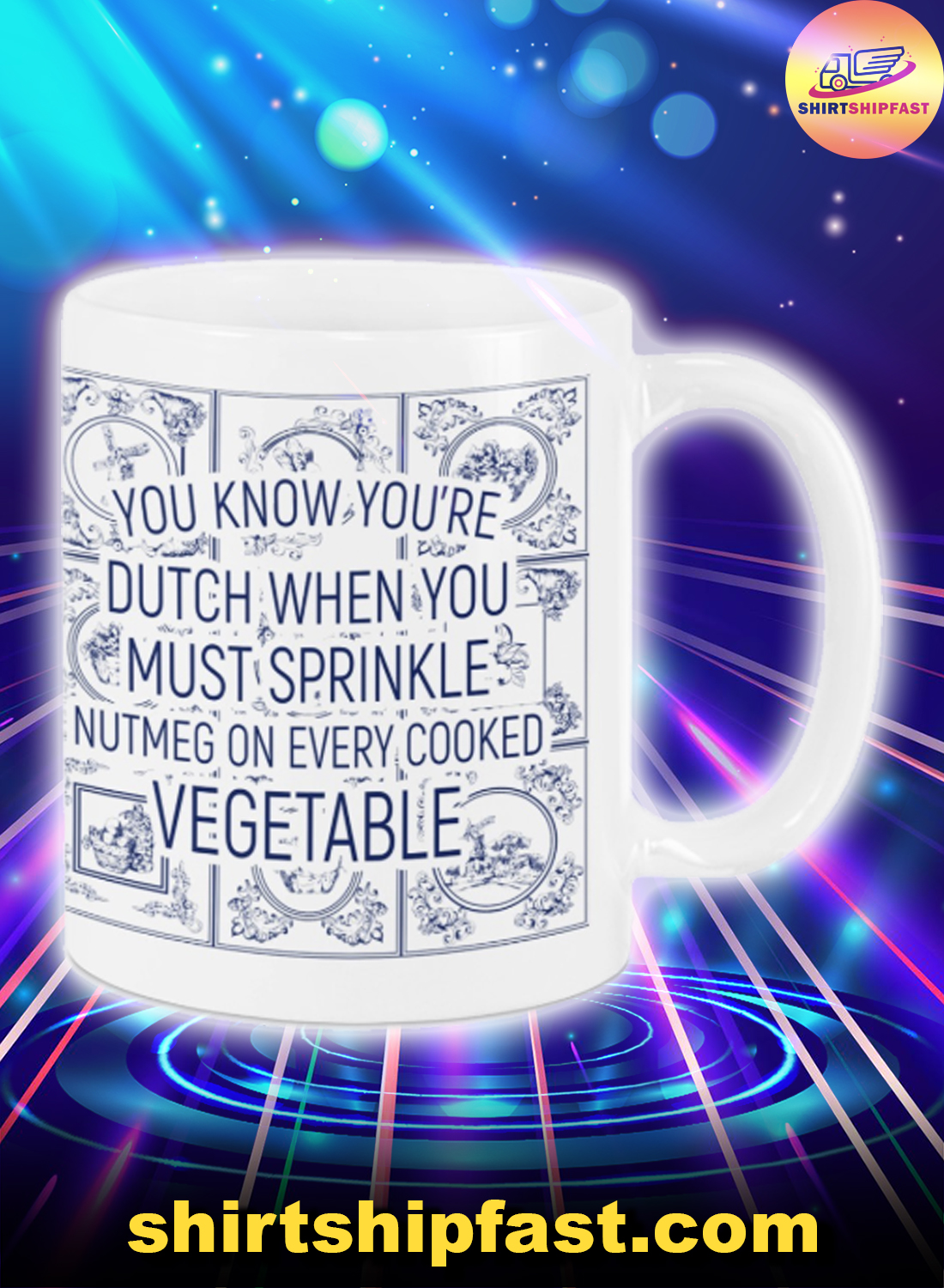 Vegetable You know you're Dutch when you must sprinkle mug