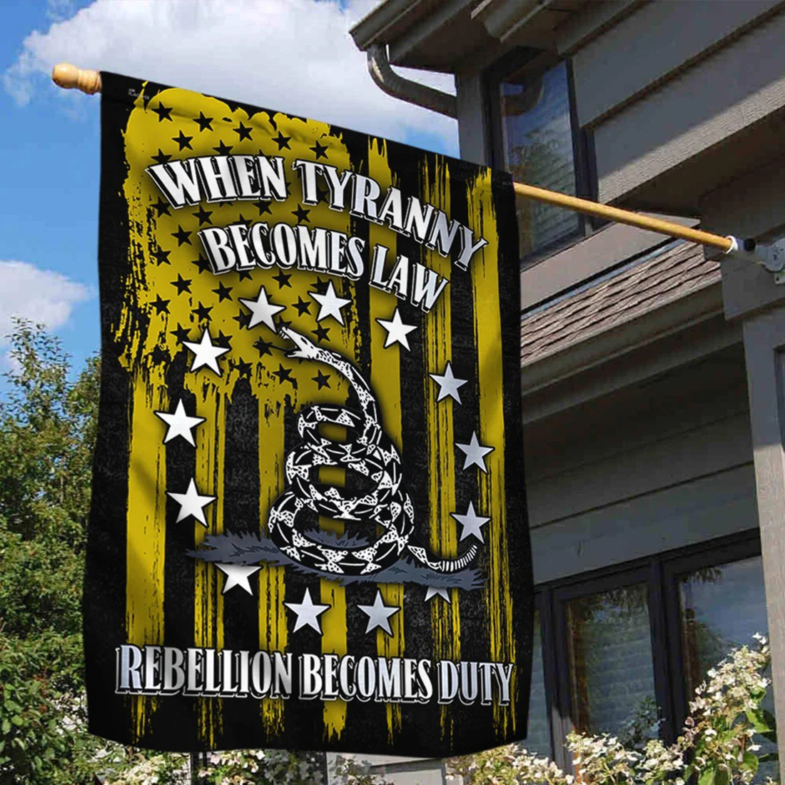 When tyranny becomes law rebellion becomes duty Gadsden flag