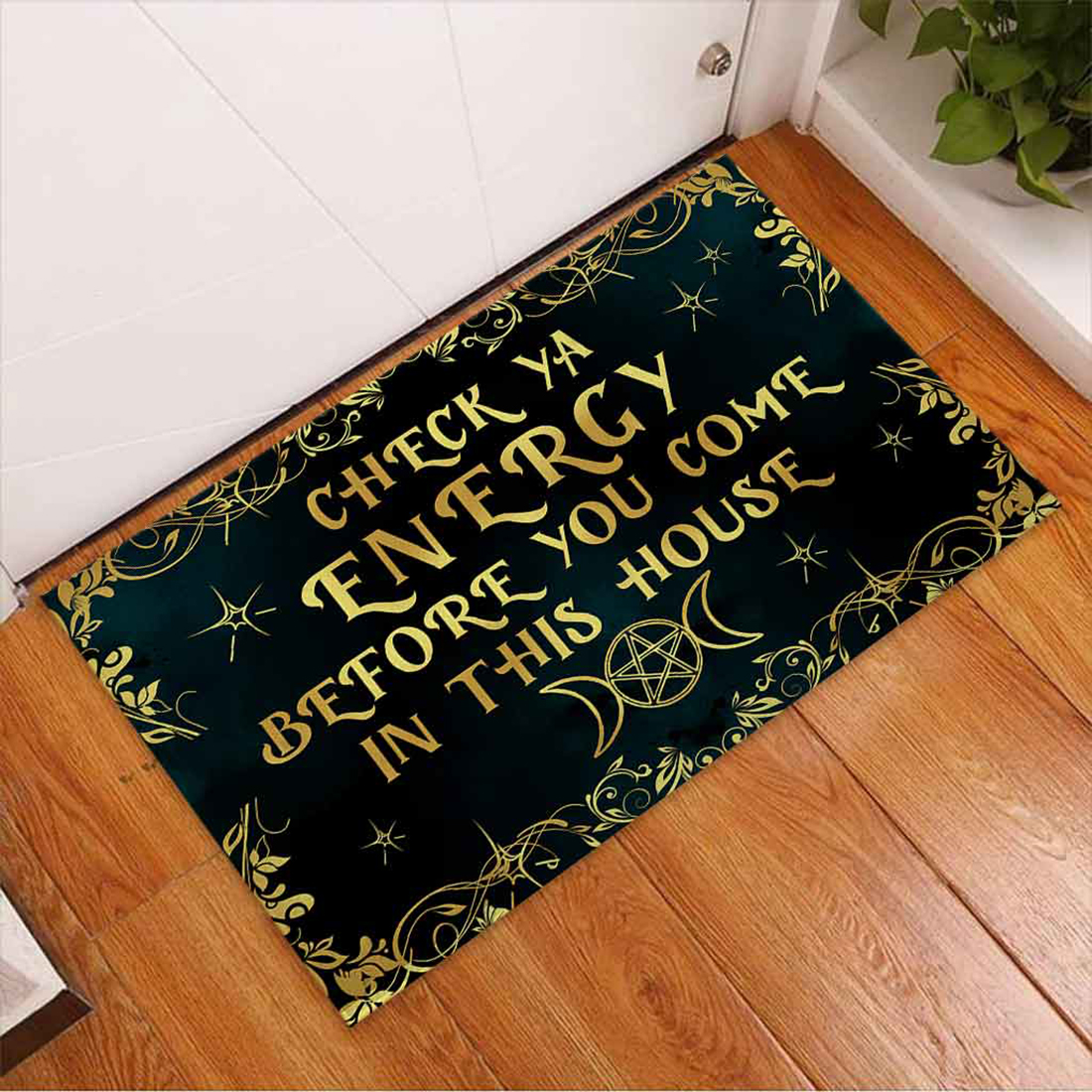 Witch check ya energy before you come in this house doormat