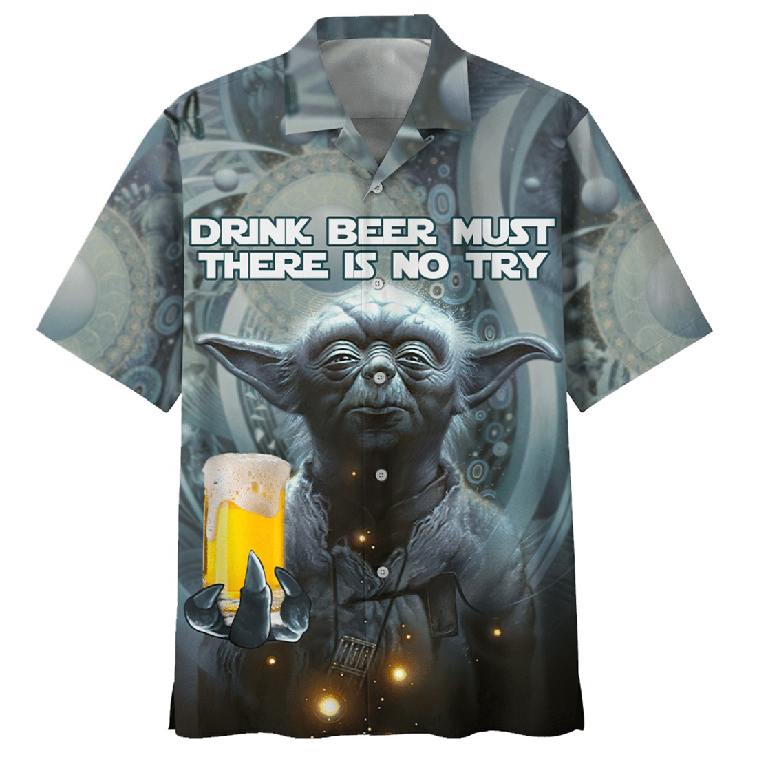 Yoda drink beer must there is no try hawaiian shirt