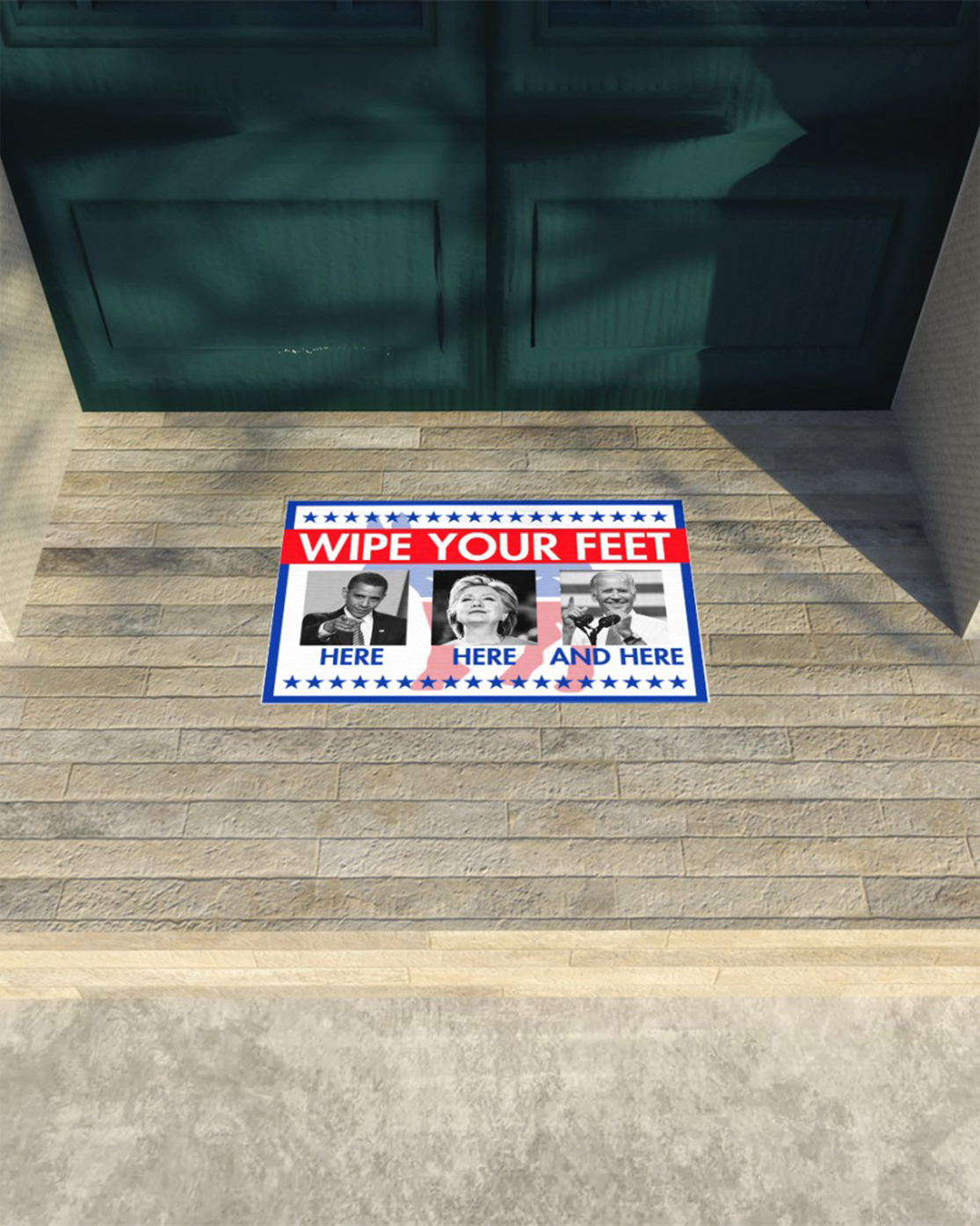 Barrack Obama Hillary Clinton Joe Biden Wipe your feet here here and here doormat - Picture 3