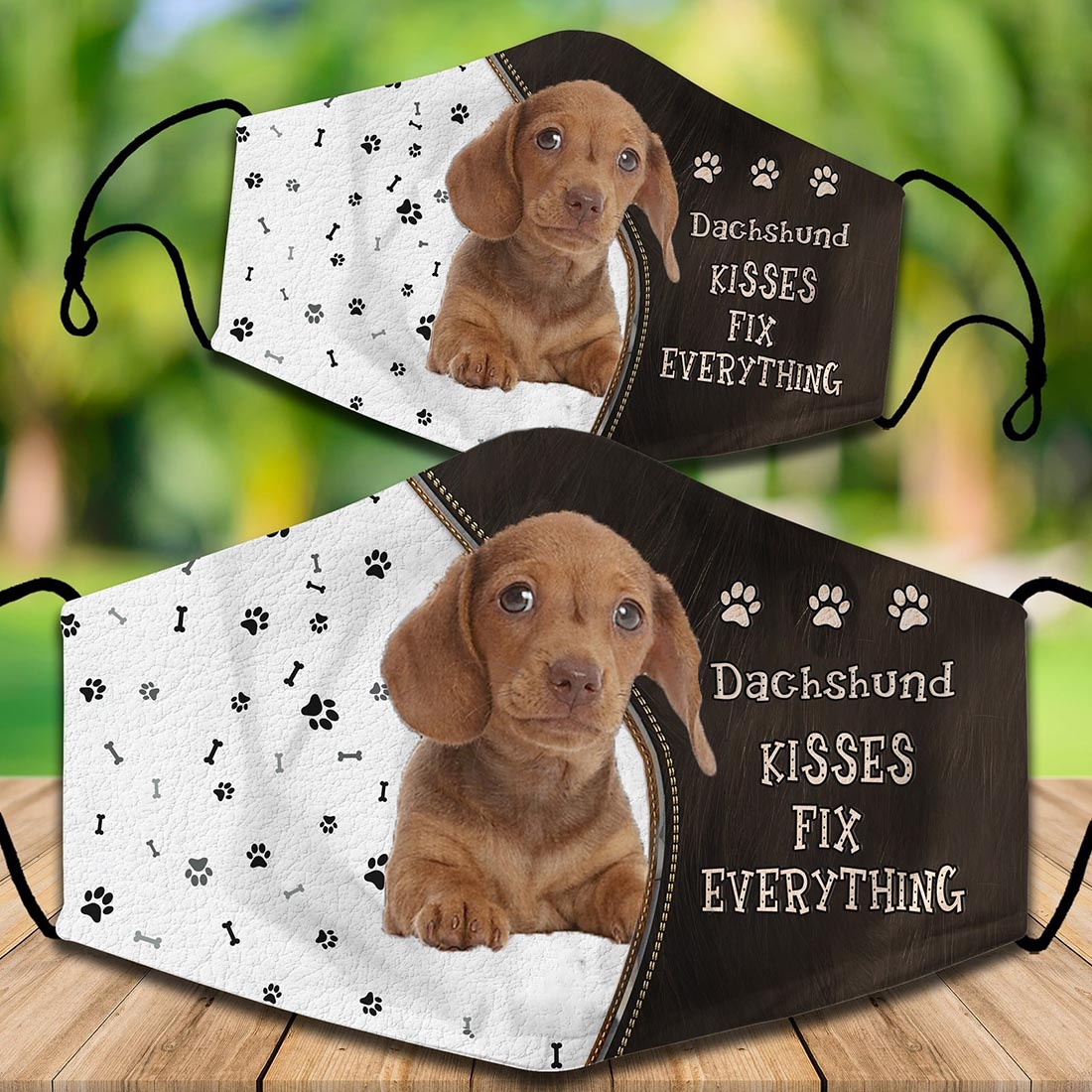 Dachshund kisses fix everything face mask