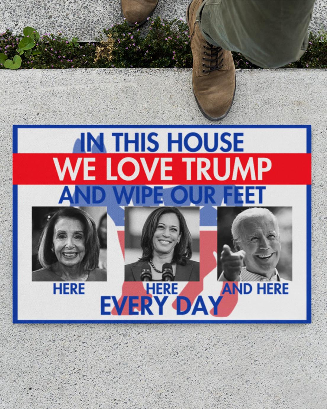 In this house we love Trump and wipe our feet every day Biden Democratic Party doormat - Picture 1