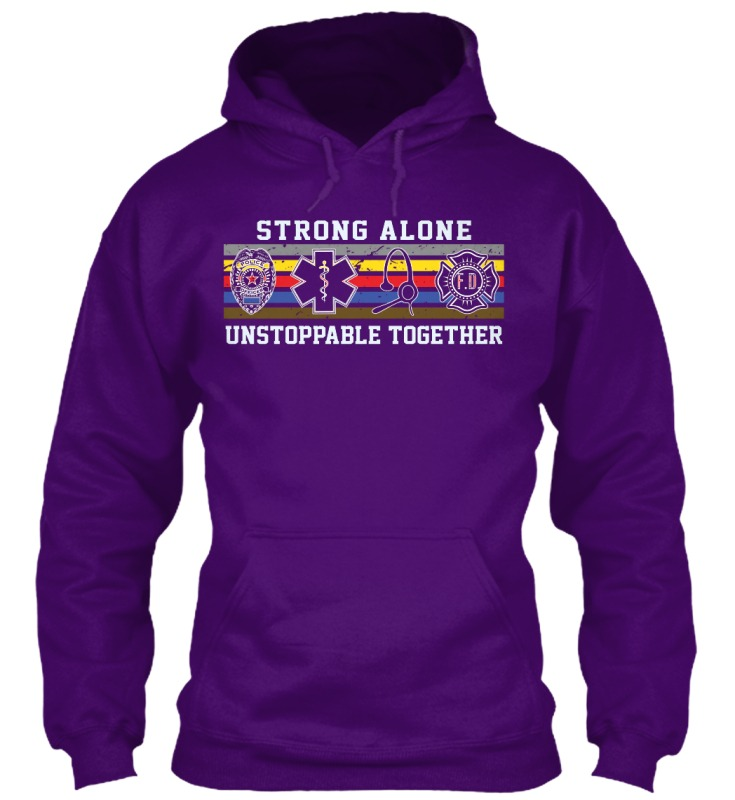 Police nurse doctor firefighter strong alone unstoppable together hoodie 2