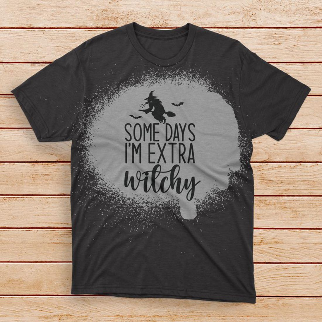 Some Days I'm Extra Witchy Bleached T-shirt