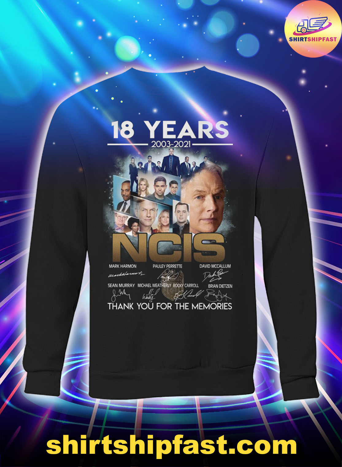 18 years 2003 2021 NCIS signatures thank you for the memories sweatshirt