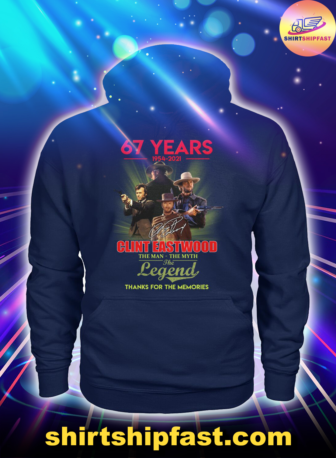 67 years 1954 2021 Clint Eastwood The man the myth the legend hoodie