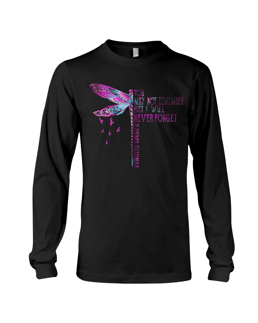 Alzheimer awareness you may not remember but I will never forget long sleeve