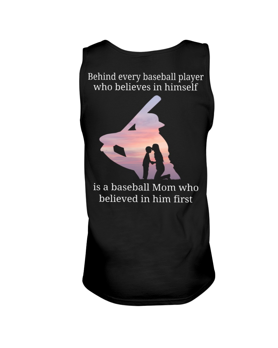Behind Every Baseball Player Who Believes In Himself is a baseball mom tank