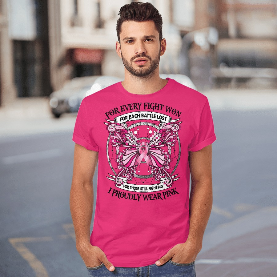 Breast cancer awareness for every fight won I proudly wear pink shirt 3