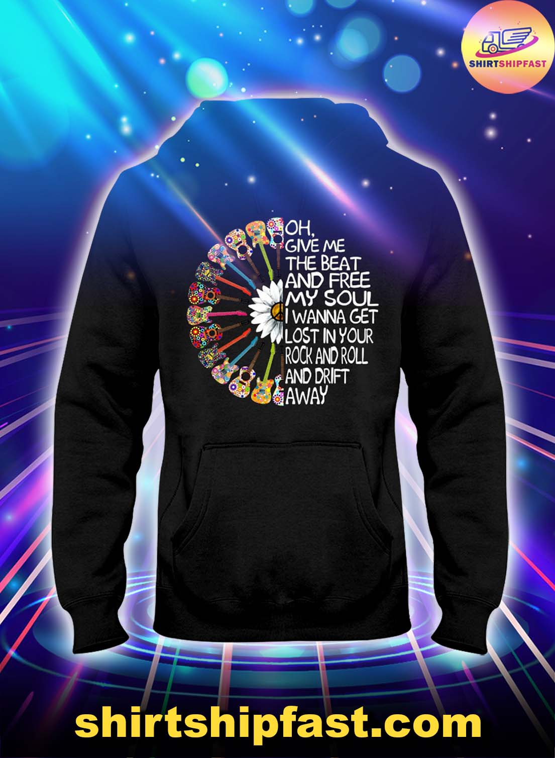 Guitar Oh give me the beat and free my soul hoodie