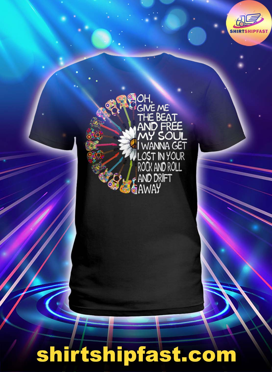 Guitar Oh give me the beat and free my soul lady shirt
