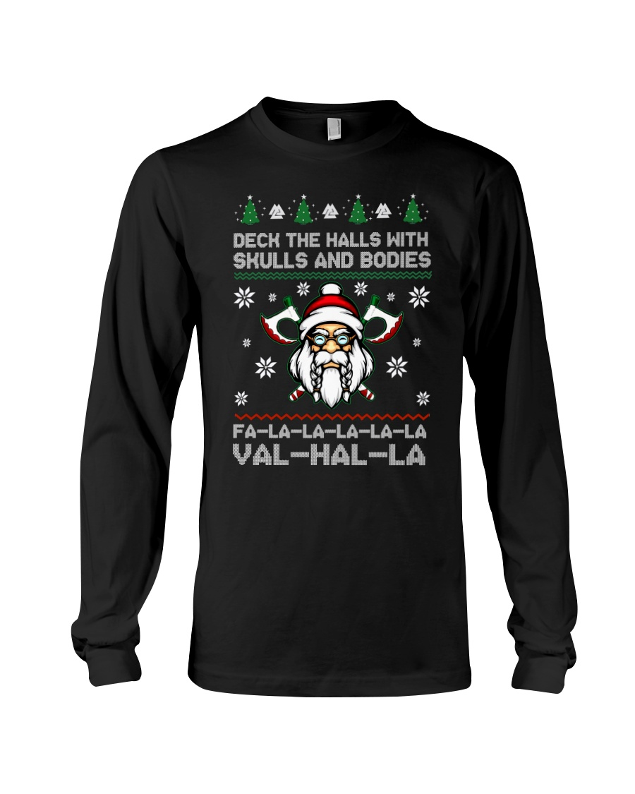 Vikings christmas deck the halls with skull and bodies valhalla fa-la long sleeve